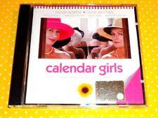 CALENDAR GIRLS  -  SOUNDTRACK   - CD  2003  IN OTTIMO STATO
