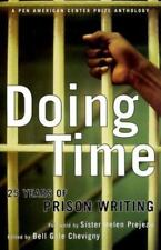 Doing Time: 25 Years of Prison Writing From the Pen Program by Chevigny, Bell G
