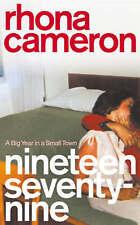 Nineteen Seventy-nine: Big Year in Small Town,Rhona Cameron,New Book mon00000163