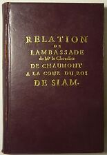 REISEBERICHT THAILAND / SIAM, CHAUMONT 1686 Franz. Gesandschaft, Reprint, Selten