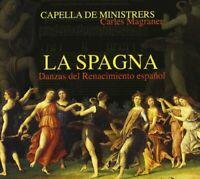 Capella de Ministrers - La Spagna - Danzas del Renacimiento espagnol [CD]