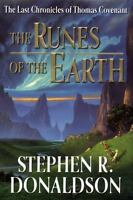 The Runes of the Earth [Last Chronicles of Thomas Covenant]