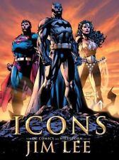 Icons: The DC Comics & Wildstorm  Art of Jim Lee