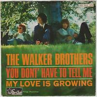 """THE WALKER BROTHERS -  You Don't Have To Tell Me -  1966 German 7"""" single in p/s"""