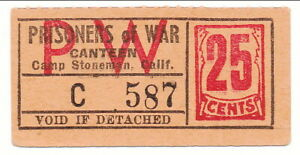 USA WWII POW Camp Chit CA-17-2-25 Camp Stoneman 25 Cents Prisoner of War Canteen