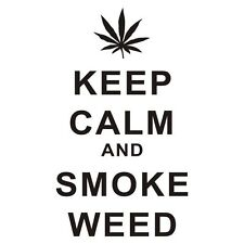 Decal Vinyl Truck Car Sticker - Keep Calm And Smoke Weed