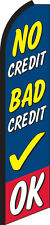No Credit Bad Credit OK Swooper Flag Feather Super Bow Banner