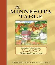 The Minnesota Table: Recipes for Savoring Local Food throughout the Ye-ExLibrary