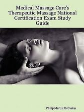 Medical Massage Care's Therapeutic Massage National Certification Exam Study...
