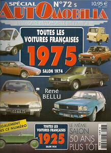 AUTOMOBILIA 72 S TOUTES LES VOITURES FRANCAISES 1975 (SALON 1974) et 1925 (1924)