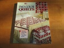 Two Color Quilts: Ten Romantic Red Quilts and Ten True-Blue Quilts