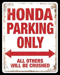 HONDA PARKING ONLY MOTORCYCLE GARAGE WORKSHOP MAN CAVE METAL PLAQUE SIGN 1027