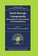 (Very Good)-Seed Storage Compounds: Biosynthesis, Interactions and Manipulation: