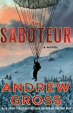 The Saboteur by Andrew Gross (2017, Hardcover)