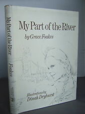 My Part of the River by Grace Foakes HB DJ - The Thames 1974 Illustrated