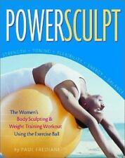 Powersculpt: The Women's Body Sculpting & Weight Training Workout Using the Exer