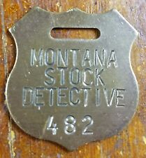 Montana Stock Detective Old West Style Brass Advertising Shield Shaped Watch Fob