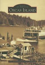 NEW Orcas Island  (WA)  (Images of America)