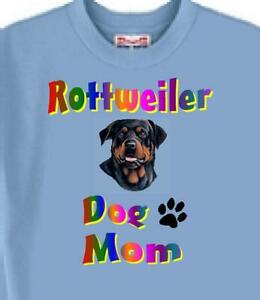 Dog T Shirt - Rottweiler Dog Mom -- Also  Cat T Shirt Available