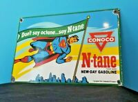 VINTAGE CONOCO N-TANE SUPERMAN GASOLINE PORCELAIN COMIC BOOK SERVICE PUMP SIGN