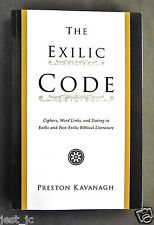 The Exilic Code  Preston Kavanagh  2009, ISBN- 1556350708