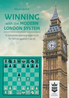 Winning With the Modern London System (Chess Book)