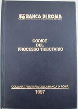 J 9626 VOLUME CODICE DEL PROCESSO TRIBUTARIO 1997