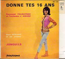 "RAYMOND FALGAYRAC /HENRI RENAUD ""DONNE TES 16 ANS"" POP JAZZ 60'S SP PANORAMA 129"