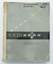 Rover 2000 Manual Workshop / Service Manual, 605028, Printed in 1967