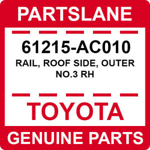 61215-AC010 Toyota OEM Genuine RAIL, ROOF SIDE, OUTER NO.3 RH