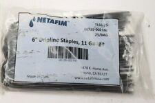 "Qty 1000 Netafim 6"" Dripline Staples 11 Gauge # 00135-002160"