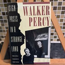 Signposts in a Strange Land : Essays by Walker Percy (1991, Hardcover)