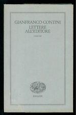 CONTINI GIANFRANCO LETTERE ALL'EDITORE (1945-54) EINAUDI 1990 I° EDIZ.