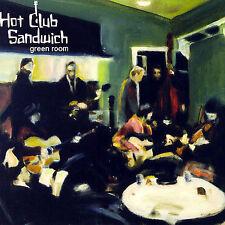 Hot Club Sandwich-Green Room CD NEW
