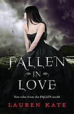 Fallen in Love by Lauren Kate (Paperback, 2012)