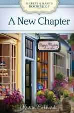 SECRETS OF MARY'S BOOKSHOP: A NEW CHAPTER-BY KRISTIN ECKHARDT