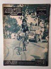 MIROIR SPRINT 1 JUILLET 1949 TOUR DE FRANCE - MARCEL DUSSAULT MAILLOT JAUNE