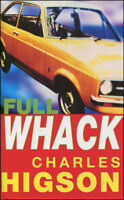 Full Whack by Higson, Charlie
