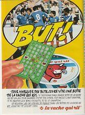 Publicité de Presse La Vache qui rit  jeu BUT!  1984
