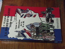 8µ? Livre La Seine et Marne 1939-1945 Tome 4 Liberation de la S & M  PLANCKE