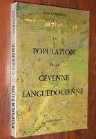 CEVENNES René Lamorisse LA POPULATION DE LA CEVENNE LANGUEDOCIENNE géographie