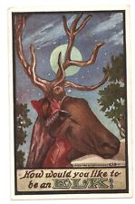 "1909 "" How Would You Like To Be An ELK ! "" Masonic Post Card - Series 138M"