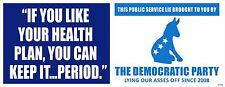 KEEP YOUR HEALTHCARE BIG LIE ANTI OBAMA POLITICAL BUMPER STICKER #4193