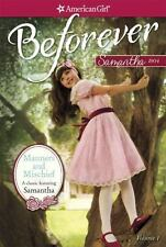 Manners and Mischief: A Samantha Classic Volume 1 American Girl Beforever Class