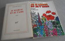 MADELEINE CHAPSAL / JE M'AMUSE ET JE T'AIME ..EO Gallimard 1974 jaquette
