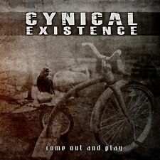Cynical existence come out and play CD 2013