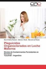 Plaguicidas Organoclorados En Leche Materna (Paperback or Softback)