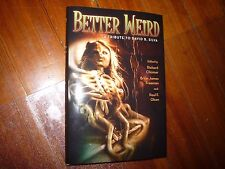 Better Weird  A Tribute to David B. Silva Cemetery Dance Limited Signed