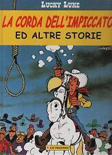 morris LUCKY LUKE LA CORDA DELL'IMPICCATO e altre storie 1999 lo vecchio editore