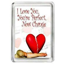 I Love You, You're Perfect, Now Change. The Musical. Fridge Magnet.